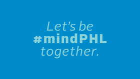 Let's be #mindPHL together in light blue text on a process blue background